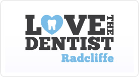Love the Dentist Radcliffe